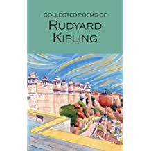 Collected Poems of Rudyard Kipling (Wordsworth Poetry Library)