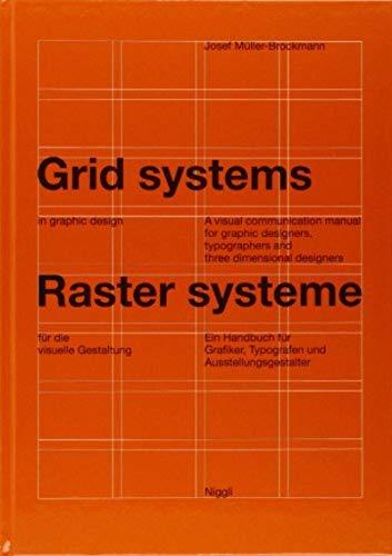 Rastersysteme für die visuelle Gestaltung - Grid systems in Graphic Design: Ein Handbuch für Grafiker, Typografen und Ausstellungsgestalter: A ... and Exhibition Designers (NIGGLI EDITIONS)