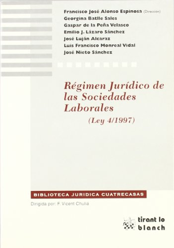Régimen jurídico de las sociedades laborales (Ley 4/1997)