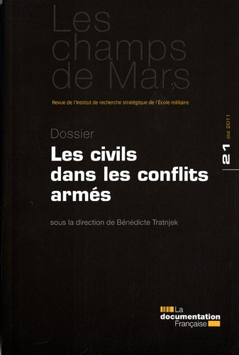 Champs de Mars n° 21 - Les civils dans les conflits armés