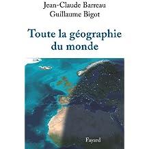 Toute la géographie du monde (Divers Histoire)