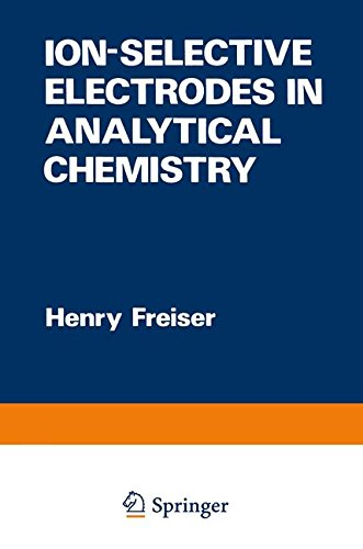 Ion-Selective Electrodes in Analytical Chemistry (Modern Analytical Chemistry)