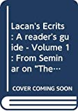 Reading Lacan's Ecrits: From `Overture' to `Variations on the Standard Treatment': From Seminar on