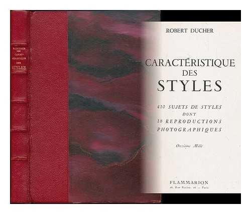 Caracteristique des styles : 410 sujets de styles dont 18 reproductions photographiques