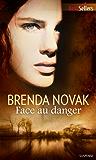 Face au danger : Série The Last Stand, vol. 1 (La contre-attaque)