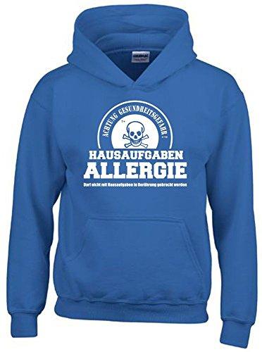 HAUSAUFGABEN ALLERGIE - Vorsicht Gesundheitsgefahr ! Nicht mit Hausaufgaben in Verbindung bringen ! Kinder Sweatshirt mit Kapuze HOODIE blau-weiss, Gr.152cm (Hoodie Klasse)