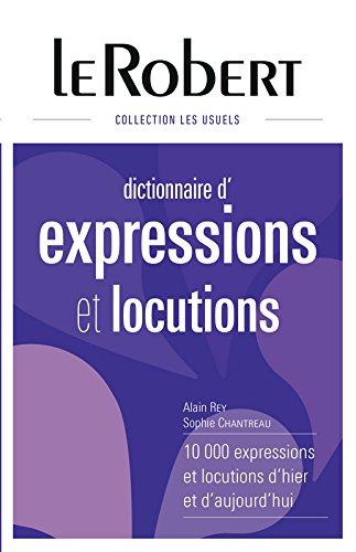 Dictionnaire des expressions et locutions - Grand format