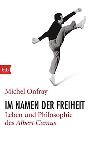 im-namen-der-freiheit-leben-und-philosophie-des-albert-camus