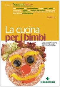 La cucina per i bimbi di Giuseppe Capano
