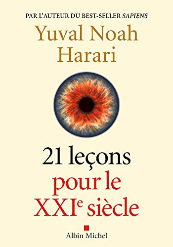 21 Leçons pour le XXIème siècle (A.M. HORS COLL) por Yuval Noah Harari