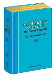 The Happiness Project One-Sentence Journal: A Five-Year Record by Rubin, Gretchen (2011) Diary
