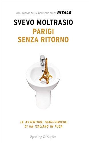 Parigi senza ritorno (Italian Edition) por Svevo Moltrasio