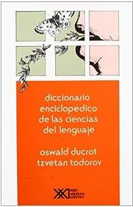 Diccionario Enciclopédico De Las Ciencias Del Lenguaje par Oswald Ducrot