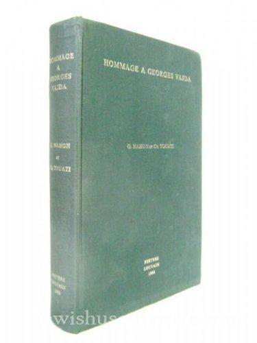 Hommage a Georges Vajda. Etudes D'histoire Et De Pensee Juives.