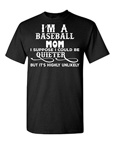 Elagos I'm A Baseball Mom I Suppose I Could Be Quieter - Adult Shirt Large par  Elagos
