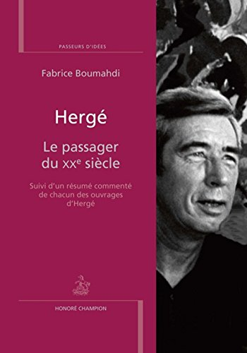 Hergé - Le passager du XXe siècle