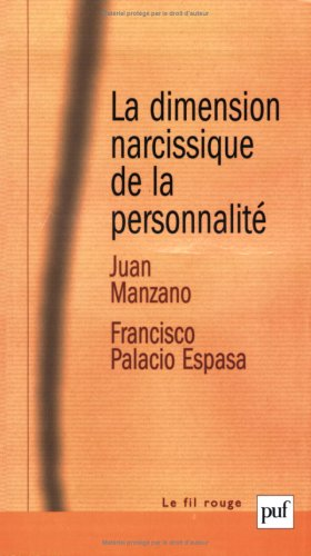 La dimension narcissique de la personnalité
