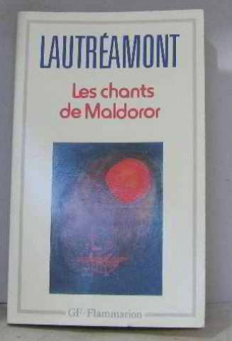 Les Chants De Maldoror/Poesies/Lettres