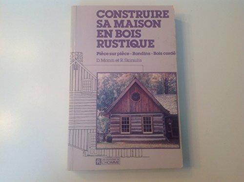 Construire sa maison en bois rustique