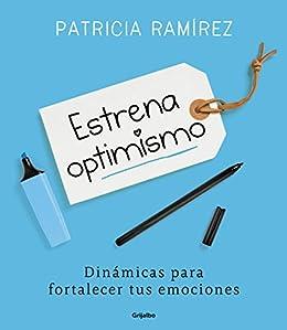 Estrena optimismo eBook: Patricia Ramírez: Amazon.es