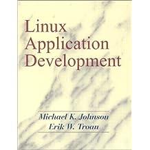 Linux Application Development by Michael K. Johnson (1998-04-20)