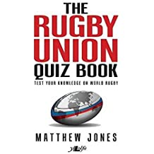 The Rugby Union Quiz Book