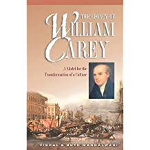 [(Legacy of William Carey )] [Author: Vishal Mangalwadi] [Jul-1999]