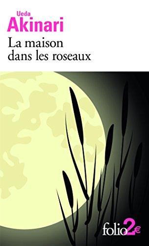 La maison dans les roseaux et autres contes