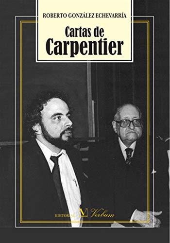 Cartas de Carpentier por Roberto González Echevarría