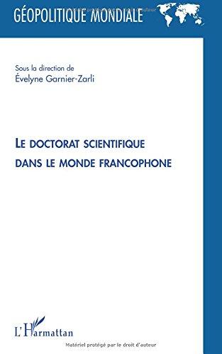 Le doctorat scientifique dans le monde francophone