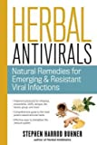 [(Herbal Antivirals: Natural Remedies for Emerging and Resistant Viral Infections)] [Author: Stephen Harrod Buhner] publ