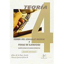 Teoria Musical Y Fichas de Ejercicios: 4º Curso de Enseñanzas Básicas