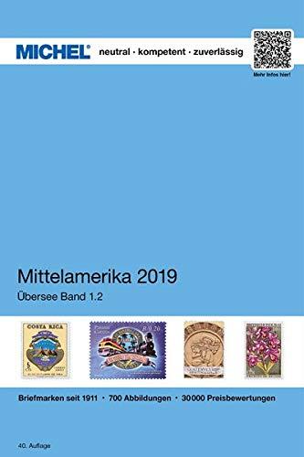 MICHEL Mittelamerika 2019: ÜK 1.2 (MICHEL-Übersee / ÜK)