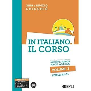 In italiano. Il corso. Livello B2-C1. Con CD Audio formato MP3
