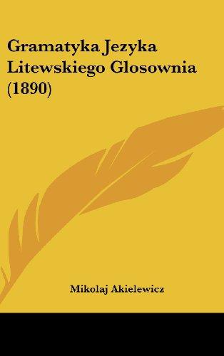 Gramatyka Jezyka Litewskiego Glosownia (1890)