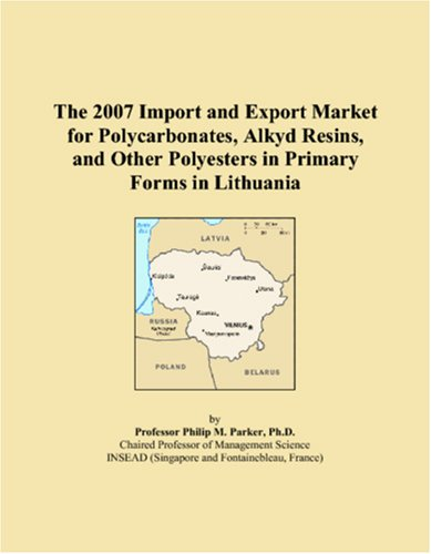 The 2007 Import and Export Market for Polycarbonates, Alkyd Resins, and Other Polyesters in Primary Forms in Lithuania
