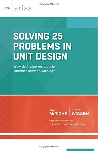 Solving 25 Problems in Unit Design (ASCD Arias) by Jay McTighe (2015-04-10)