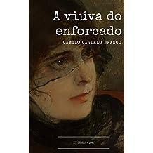 A Viúva do Enforcado (Portuguese Edition)