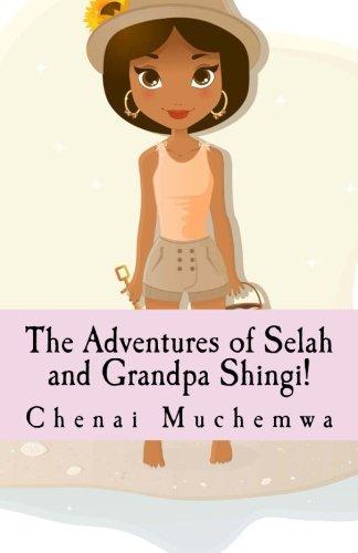 The Adventures of Selah and Grandpa Shingi Cover Image