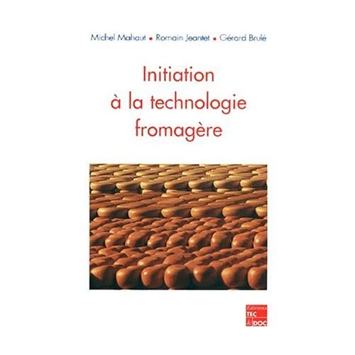 Initiation a la Technologie Fromagere by Mahaut (January 19,2000)
