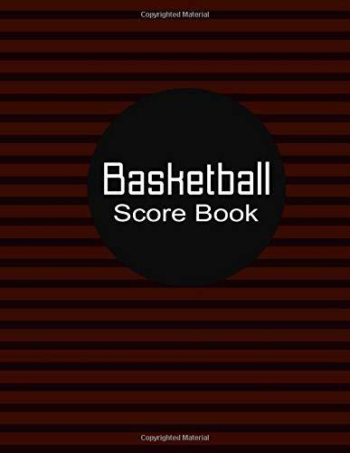 Basketball Score Book: Stat Book for Basketball Score Keeping (Bball Stat Books) por Earl Stevens