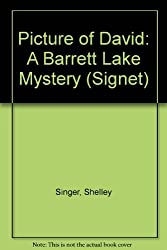Picture of David: A Barrett Lake Mystery (Signet) by Shelley Singer (1993-10-28)