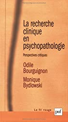 La recherche clinique en psychopathologie : Perspectives critiques