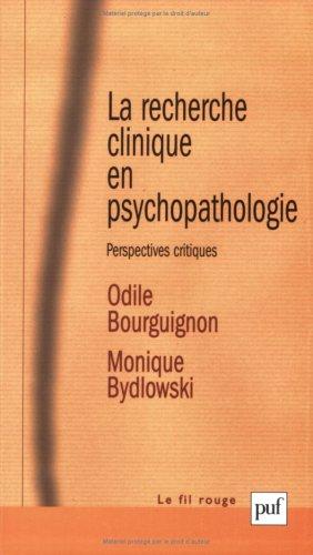 La recherche clinique en psychopathologie