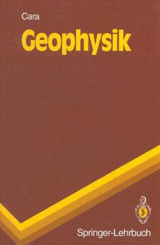 Geophysik (Springer-Lehrbuch)