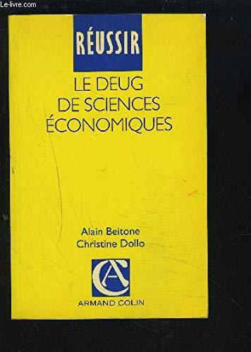 Réussir le DEUG de sciences économiques par Alain Beitone