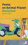 Poeta en Animal Planet Revisited (Biblioteca de la Literatura Dominicana)