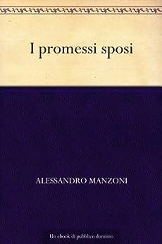 I promessi sposi di [Manzoni, Alessandro]
