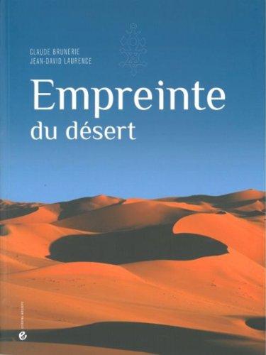 Empreinte du désert par Claude Brunerie, Jean-David Laurence