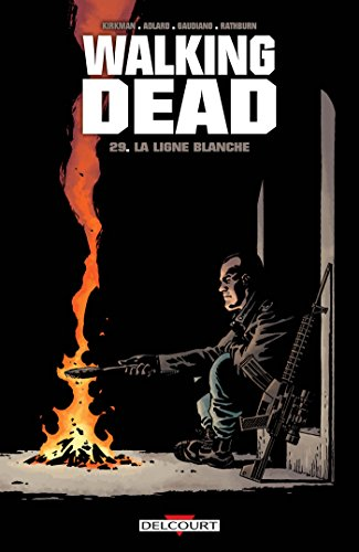 Walking dead (29) : Walking Dead T29